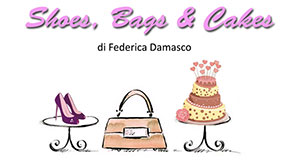 Shoes, Bags & Cakes